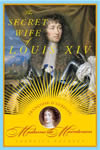 The Secret Wife of Louis XIV